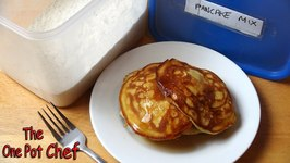 Quick Tips - Home Made Instant Pancake Mix