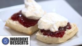 Home Made Scones /5 Ingredient Desserts