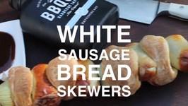White Sausage Bread Skewers