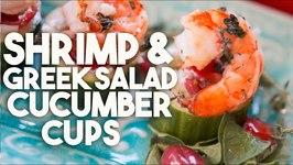 SHRIMP And GREEK SALAD Cucumber Cups - HEALTHY Appetizer