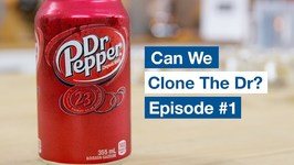 Can We Clone The Doctor - Dr Pepper Recipe Hack Episode 1