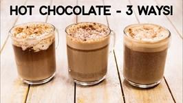 Hot Chocolate Recipe - 3 Ways Easy And Best Milkshake