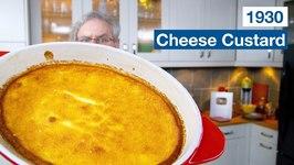 1930 Depression Era Cheese Custard