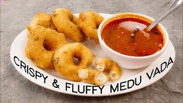 Medu Vada - Fluffy And Crispy Sambar Ulundu Vadai Tricks