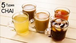 5 Types Of Tea - Chocolate, Herbal, Masala Tandoori, Ice, Lemon Chai Recipes