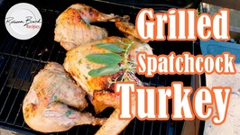 Grilled Turkey - Flatttened For The Grill - Spatchcock Turkey