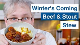 Winter's Coming Beef And Stout Stew