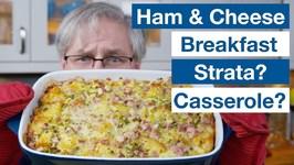 Make Ahead Ham And Cheese Breakfast Egg Strata Recipe
