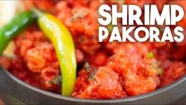 Shrimp Prawn Pakoras - Hakka Chinese Special
