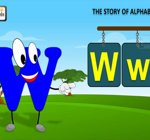 The W Song Letter W Song Story of Letter W ABC Songs Video by
