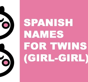 Spanish Names For Baby Twins Girl