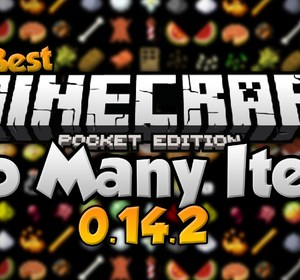 The Best Too Many Items for 0 14 2- Inventory Editor for MCPE - Minecraft  PE- Pocket Edition