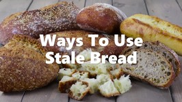 7 Ways to Use Bread