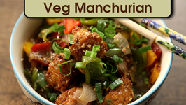 Veg Manchurian  Easy To Make Indo Chinese Cuisine  The Bombay Chef  Varun Inamdar