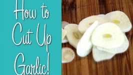 How To Cut Up Garlic -Learn To Cook