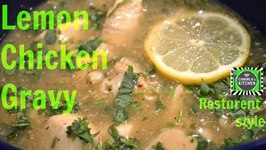 Lemon Chicken Restaurant Style / Lemon Chicken Gravy