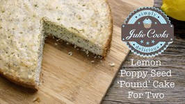 Lemon Poppy Seed Pound Cake For Two