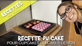 Recette du cake pour cupcakes ou cake design