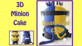 Despicable Me 3D Minion Cake - How to Make