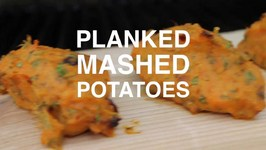 Cedar Planked Sweet Mashed Potatoes