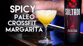 Spicy Paleo Crossfit Margarita