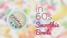 How to in 60s smoothie bowls: Peanut butter