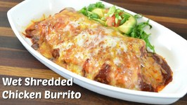 Wet Shredded Chicken Burrito Recipe W/ Vegetarian Variation / Crock Pot Recipe