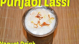 Authentic Punjabi Lassi - Indian yogurt drink