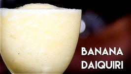 Tiki Week: Banana Daiquiri