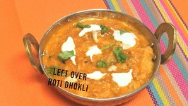 Left Over Roti Curry Dhokli Video