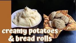 Jills Thanksgiving Recipes: Buttermilk Bread Rolls, Creamy Mashed Potatoes