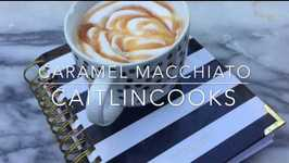 How to Make a Caramel Macchiato at Home! Better than Starbucks!
