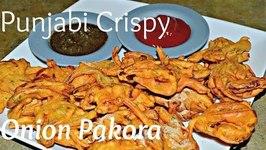 Pyaz Pakore- Punjabi -Crispy Onion Fritters