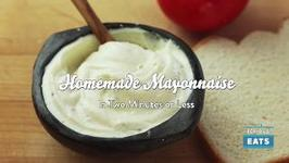 The Food Lab: Homemade Mayonnaise in Two Minutes or Less