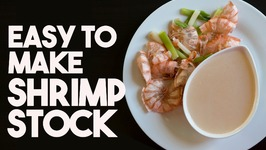 Easy To Make Shrimp Stock