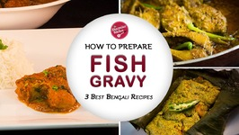 Three Best Bengali Fish Recipes - How To Make Bengali Fish Gravy - Lunch Ideas - Sharmilazkitchen