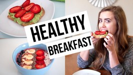 3 Quick and Healthy Breakfast Recipes