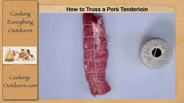 How to Truss a Pork Tenderloin / Cooking Skills