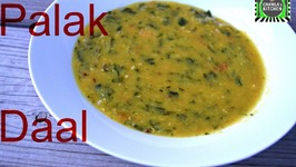 Palak Daal  Spinach Dal  Veggie Protein Powerhouse  Green leafy Lentil by CK Epsd. 329