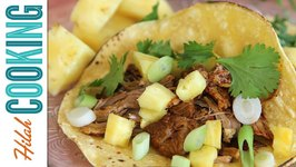 How To Make Tacos Al Pastor