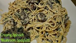 Creamy Mushroom Spinach Spaghetti Or Pasta
