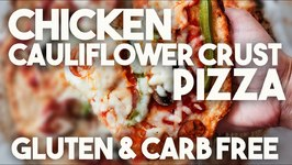CHICKEN And CAULIFLOWER Crust PIZZA - GLUTEN And CARB Free