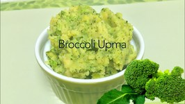 Broccoli Upma - Quick Breakfast or Lunch Box