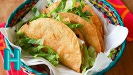 Fried Tacos - How To Make Deep Fried Tacos