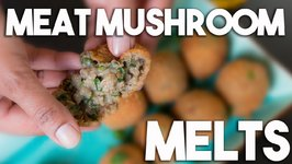 Meat And Mushroom Melts - Cripsy Ball With A Soft Center!