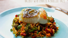 Halibut with Chorizo and Broccoli Orzo