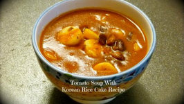 Korean Rice Cakes Tomato Soup