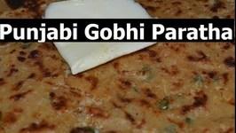 Gobi Paratha- Authentic Punjabi- Cauliflower Stuffed Indian Flatbread
