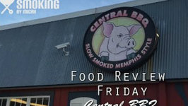 Food Review Friday - Central BBQ