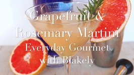 Cocktail Recipe- Grapefruit And Rosemary Martini
